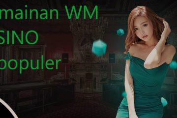 Pahami Langkah Awal Main Wm Casino